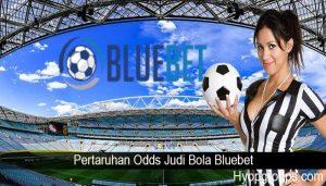 Pertaruhan Odds Judi Bola Bluebet