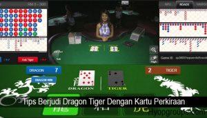Tips Berjudi Dragon Tiger Dengan Kartu Perkiraan