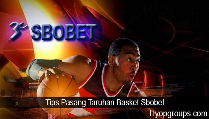 Tips Pasang Taruhan Basket Sbobet